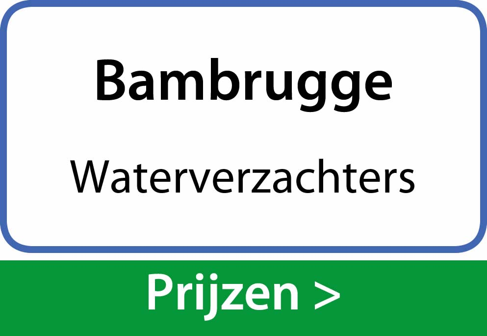 waterverzachters Bambrugge